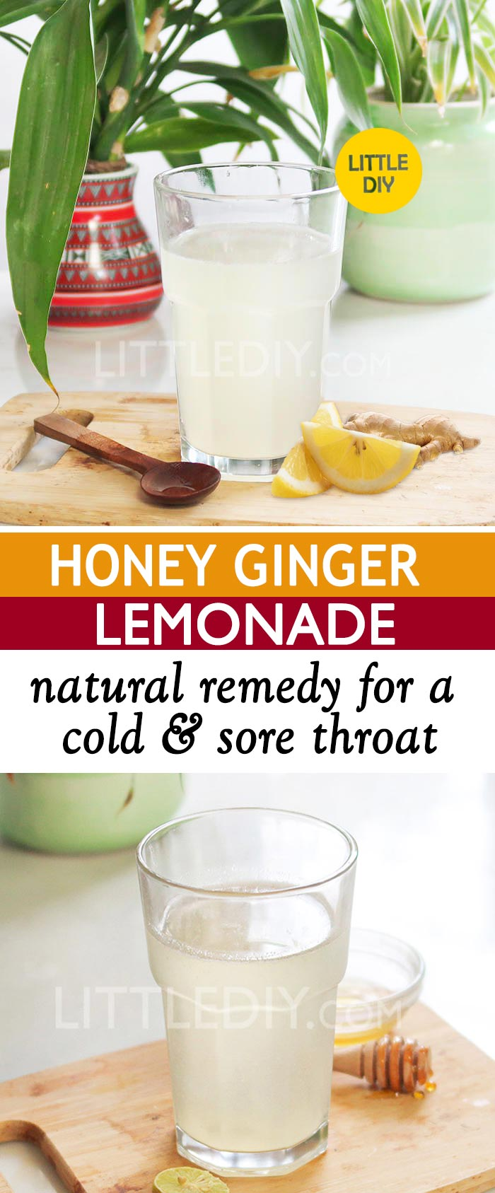 HONEY GINGER LEMONADE FOR COLD AND SORE THROAT