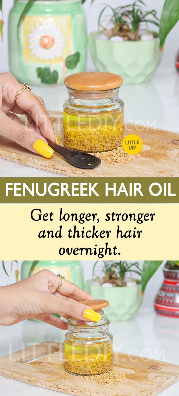 FENUGREEK OIL FOR THICKER HAIR OVERNIGHT