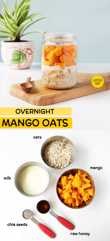 HEALTHY OVERNIGHT MANGO OATS RECIPE