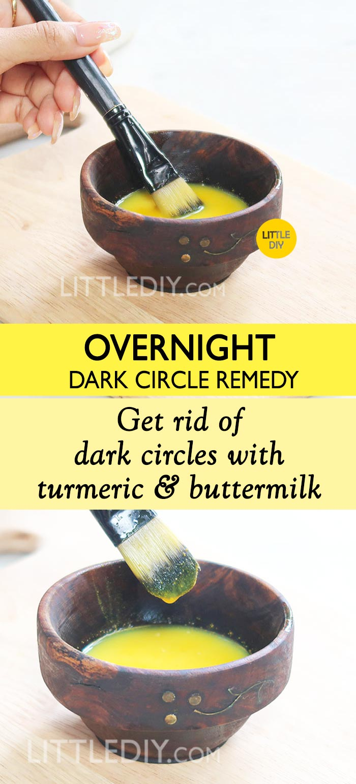 TURMERIC & BUTTERMILK TO GET RID OF DARK CIRCLES