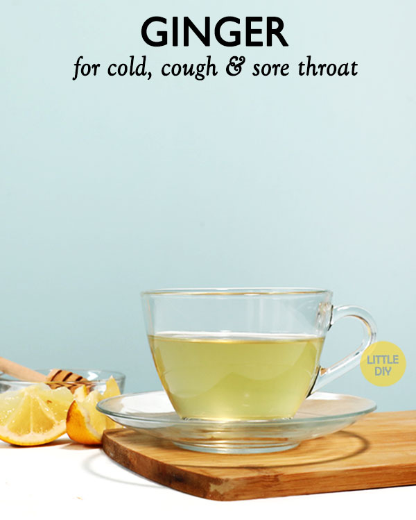 GINGER FOR COLD, COUGH AND SORE THROAT