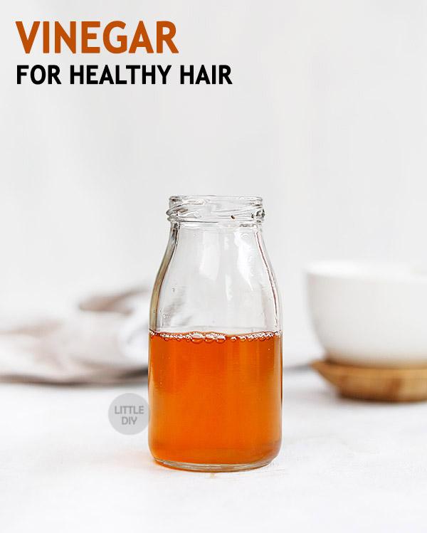 APPLE CIDER VINEGAR for healthy hair